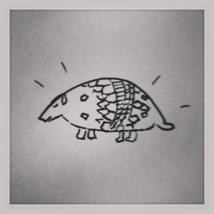 True friends help you attain your dreams...like your dream of owning a brass armadillo